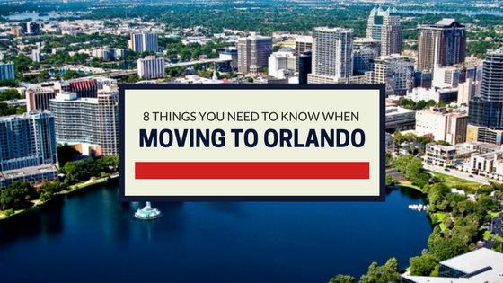 8 Things You Need to Know When Moving to Orlando