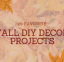 20 Favorite Fall DIY Decor Projects