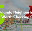 5 Orlando Neighborhoods worth checking out